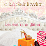 Review: Beneath the Glitter by Elle & Blair Fowler