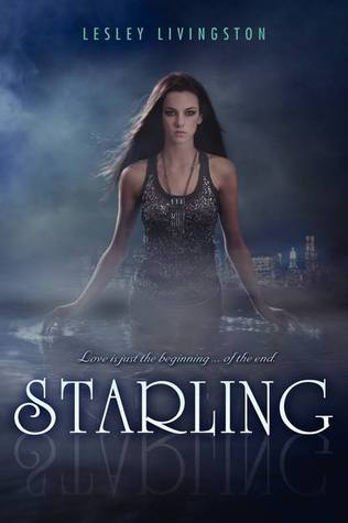 Review: Starling by Lesley Livingston