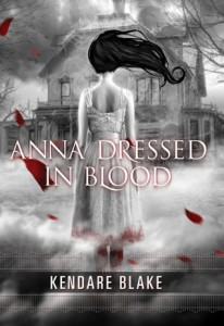 Anna Dressed in Blood by Kendare Blake - Top Ten Tuesday