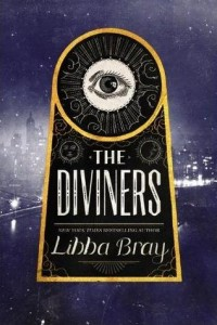 The Diviners by Libba Bray - Top Ten Tuesday