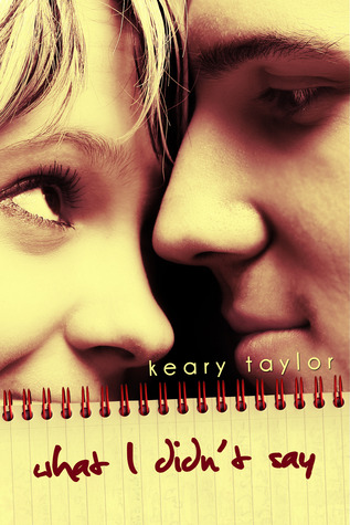 Review: What I Didn't Say by Keary Taylor