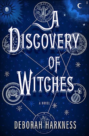 Reread Review: A Discovery of Witches by Deborah Harkness