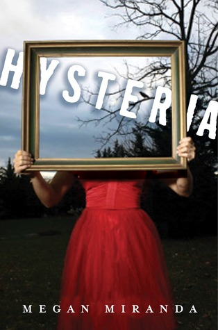 Review: Hysteria by Megan Miranda