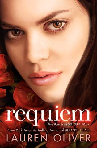 Requiem by Lauren Oliver - Top 10 Books I'm Looking Forward To in 2013