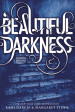 Review: Beautiful Darkness by Kami Garcia & Margaret Stohl