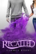 Tour Review & Giveaway: Recalled by Cambria Hebert