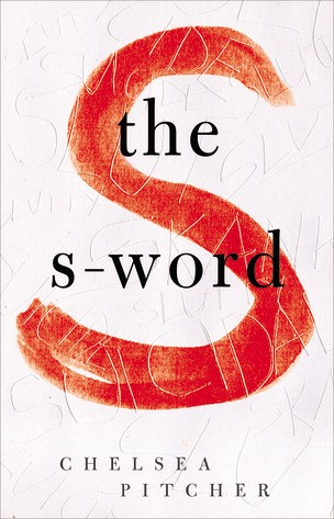 Review: The-S Word by Chelsea Pitcher