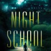 Review: Night School by C.J. Daugherty