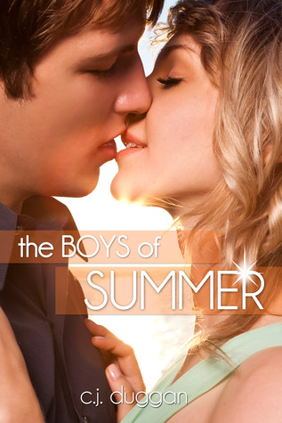 The Boys of Summer by C.J. Duggan
