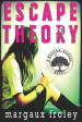 Review: Escape Theory by Margaux Froley