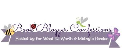 Book Blogger Confessions