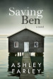 Tour Review & Giveaway: Saving Ben by Ashley Farley