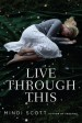 Review: Live Through This by Mindi Scott
