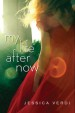 Review: My Life After Now by Jessica Verdi