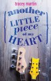 Tour Review & Giveaway: Another Little Piece of My Heart by Tracey Martin