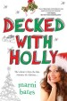 Review: Decked with Holly by Marni Bates
