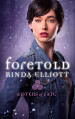 Review: Foretold by Rinda Elliott