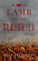 Tour Review & Giveaway: Lamb to the Slaughter by Karen Ann Hopkins