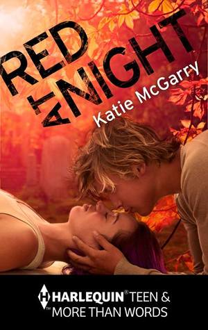 Review: Red at Night by Katie McGarry