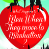 Review: What Happens to Men When They Move to Manhattan? by Jill Knapp