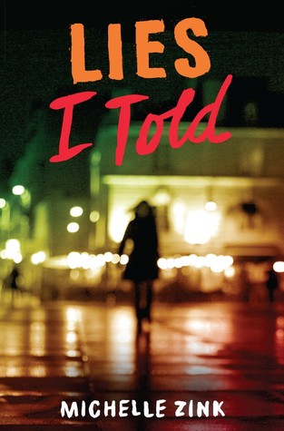 Review: Lies I Told by Michelle Zink