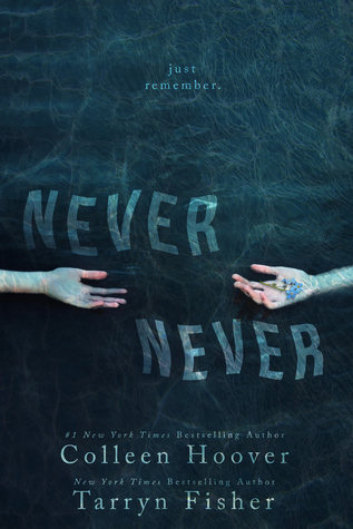 Never Never by Colleen Hoover, Tarryn Fisher