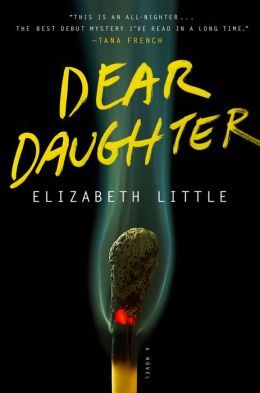 Review: Dear Daughter by Elizabeth Little