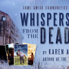 Tour Review & Giveaway: Whispers from the Dead by Karen Ann Hopkins