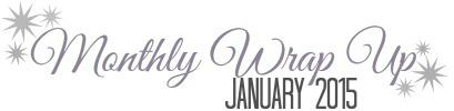 January 2015 Wrap Up