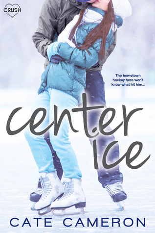 Center Ice by Cate Cameron